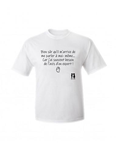 T-shirt humour pour adulte Bien sûr qu'il m'arrive de me parler à moi-même